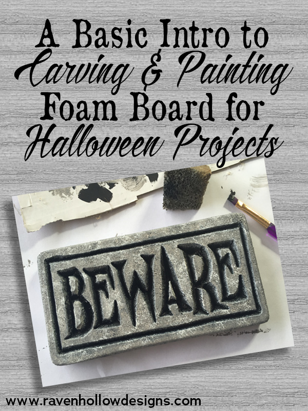 Intro to Carving and Painting Foam Board